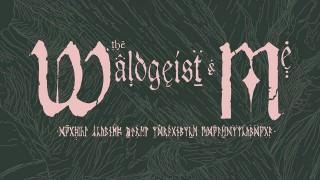 The Waldgeist & Me (2014)