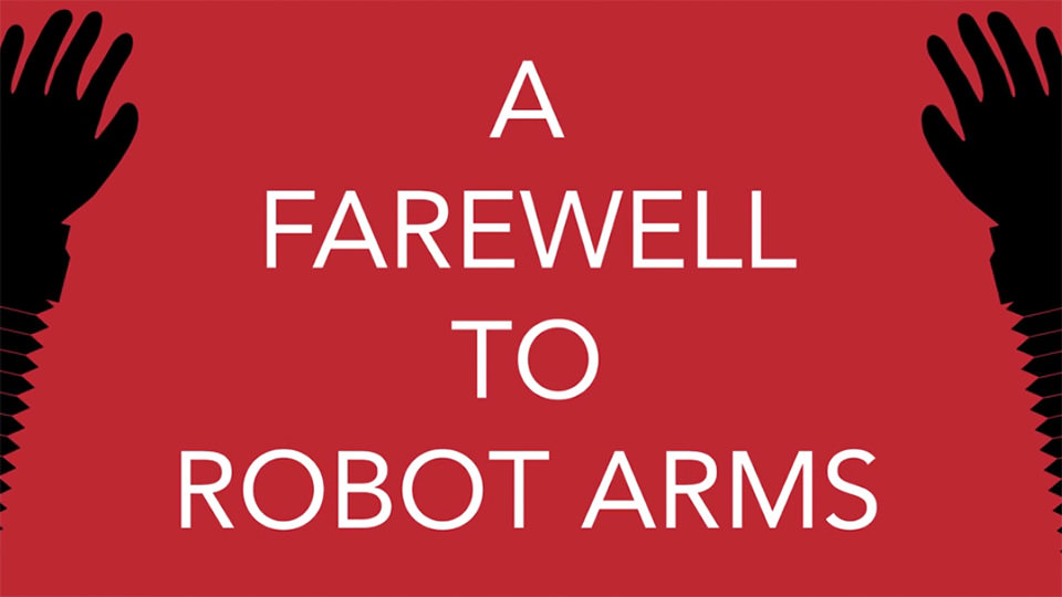 A Farewell to Robot Arms (2015)