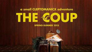 The Coup – A Small Cleptomanicx Adventure (2015)