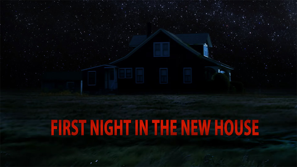 First Night In The New House (2015)