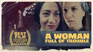 A Woman Full of Trouble (2014)
