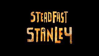 Steadfast Stanley (2014)