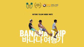 Banana Trip (2013)