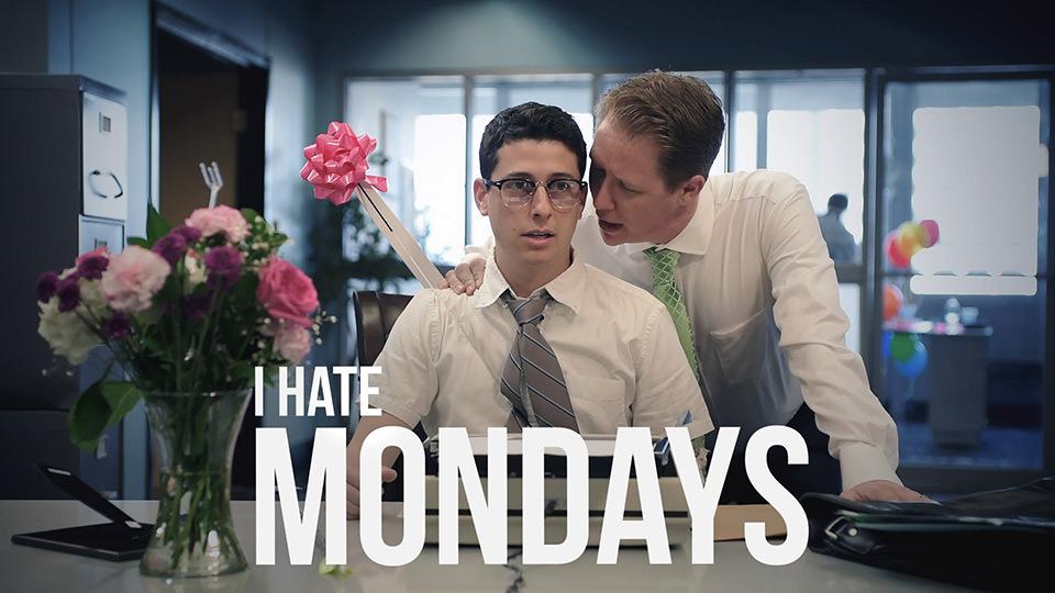 I Hate Mondays (2016)