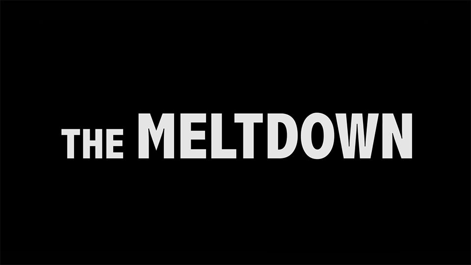 The Meltdown (2016)