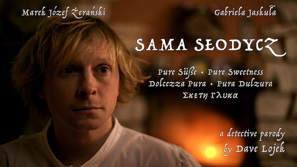 Sama Słodycz – Pure Sweetness (2016)