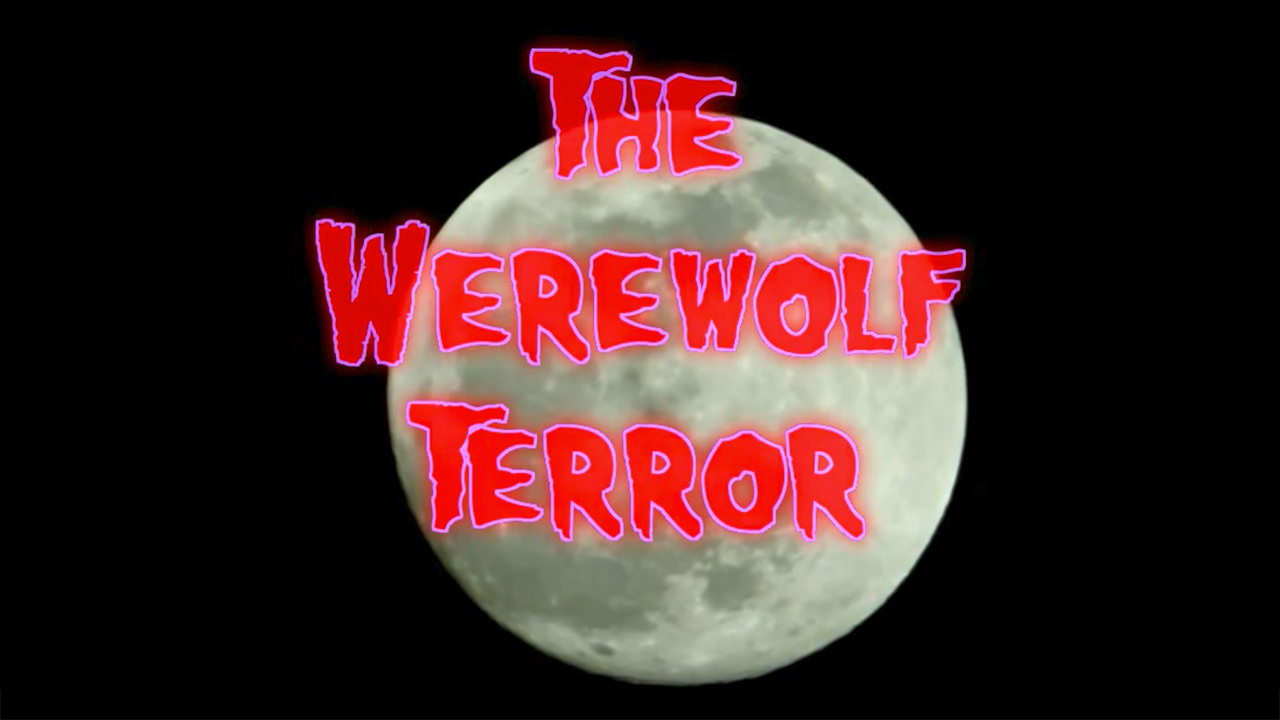The Werewolf Terror (2012)