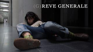 Rêve General | General Dream (2016)